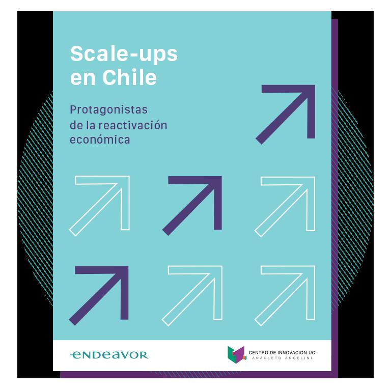 Scale-ups en Chile: Protagonistas de la Reactivación económica